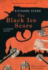 The Black Ice Score: A Parker Novel Cover Image