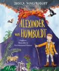 Alexander von Humboldt: Explorer, Naturalist & Environmental Pioneer Cover Image