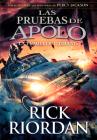 La tumba del tirano / The Tyrant's Tomb (Las pruebas de Apolo #4) Cover Image