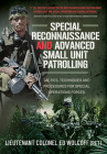 Special Reconnaissance and Advanced Small Unit Patrolling: Tactics, Techniques and Procedures for Special Operations Forces Cover Image