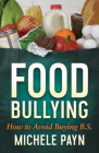 Food Bullying: How to Avoid Buying Bs Cover Image