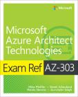 Exam Ref Az-303 Microsoft Azure Architect Technologies Cover Image