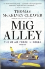 MiG Alley: The US Air Force in Korea, 1950–53 Cover Image