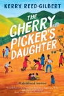 The Cherry Picker's Daughter Cover Image