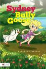 Sydney the Bully Goose Cover Image