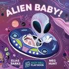 Alien Baby!: A Hazy Dell Flap Book Cover Image