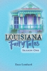 Louisiana Fairytales: Season One Cover Image