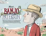 Meet... Banjo Paterson Cover Image