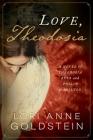 Love, Theodosia: A Novel of Theodosia Burr and Philip Hamilton Cover Image