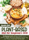 Plant Based Diet for Beginners 202 Cover Image