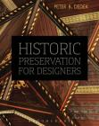 Historic Preservation for Designers Cover Image
