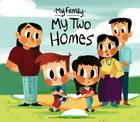My Two Homes (My Family) Cover Image