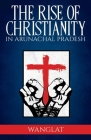 Rise of Christianity in Arunachal Pradesh Cover Image
