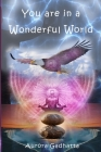 You are in a Wonderful World Cover Image