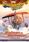 Madman in Manhattan (Imagination Station Books #21) Cover Image