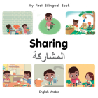 My First Bilingual Book–Sharing (English–Arabic) Cover Image