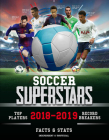Soccer Superstars 2018-2019: Facts & STATS Cover Image