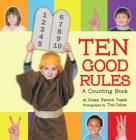 Ten Good Rules: A Ten Commandments Counting Book Cover Image