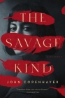 The Savage Kind: A Mystery Cover Image