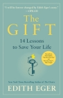 The Gift: 12 Lessons to Save Your Life Cover Image