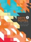 Grits & Gospel: Vol 1: Soul Fuel Cover Image