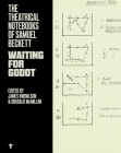 The Theatrical Notebooks of Samuel Beckett: Waiting for Godot Cover Image