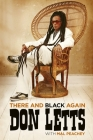 There and Black Again: The Autobiography of Don Letts Cover Image