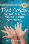 Diez Cosas Que Todo Niño Con Autismo Desearía Que Supieras Cover Image