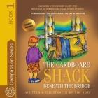 The Cardboard Shack Beneath the Bridge Cover Image