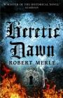 Heretic Dawn: Fortunes of France: Volume 3 Cover Image
