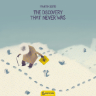 The Discovery That Never Was (Love) Cover Image