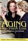 Aging and Vision Loss: A Handbook for Families Cover Image