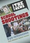 Behind the News: School Shootings Cover Image