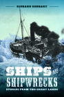 Ships and Shipwrecks: Stories from the Great Lakes (Greenstone Books) Cover Image