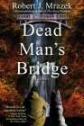 Dead Man's Bridge: A Jake Cantrell Mystery Cover Image