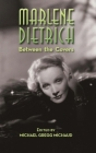Marlene Dietrich: Between the Covers (hardback) Cover Image