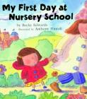 My First Day at Nursery School Cover Image