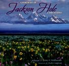 A Portrait of Jackson Hole & the Tetons Cover Image