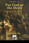 For God or The Devil: A History of The Thirty Years War (When Diplomacy Fails) Cover Image