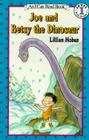 Joe and Betsy the Dinosaur (I Can Read Level 1) Cover Image
