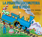 La Pequena Locomotora Que Si Pudo (The Little Engine That Could) Cover Image