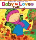 Baby Loves Fall!: A Karen Katz Lift-the-Flap Book Cover Image