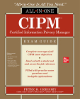Cipm Certified Information Privacy Manager All-In-One Exam Guide Cover Image