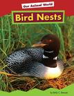 Bird Nests (Our Animal World) Cover Image
