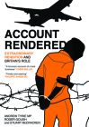 Account Rendered: Extraordinary Renditions and Britain's Role Cover Image