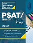 Princeton Review PSAT/NMSQT Prep, 2022: 3 Practice Tests + Review & Techniques + Online Tools (College Test Preparation) Cover Image