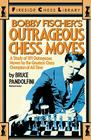 Bobby Fischer's Outrageous Chess Moves Cover Image