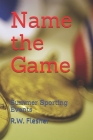 Name the Game: Summer Sporting Events Cover Image