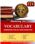 11+ Vocabulary - Practice Book: KS2 and Eleven Plus Cover Image