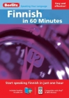 Finnish in 60 Minutes [With Booklet] Cover Image